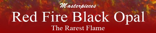 Masterpieces Red Fire Black Opal