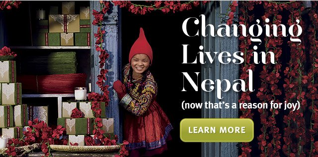 changing lives in nepal. learn more