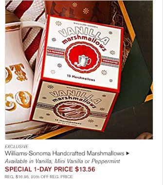 EXCLUSIVE -- Williams-Sonoma Handcrafted Marshmallows, $16.95 -- Available in Vanilla, Mini Vanilla or Peppermint