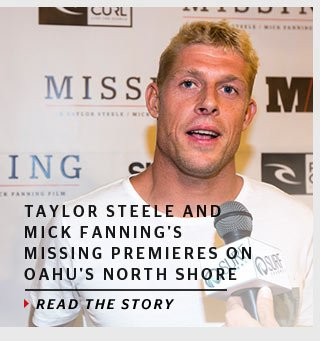 Taylor Steele and Mick Fanning's MISSING premieres on Oahu's North Shore