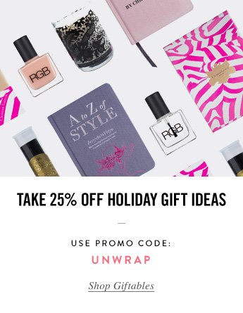 Take 25% Off Holiday Gift Ideas