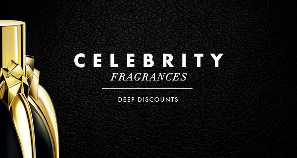 Celebrity Fragrances | Deep Discounts