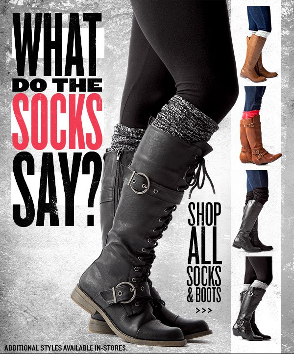 What do the socks say? Shop Socks + Boots at Journeys!