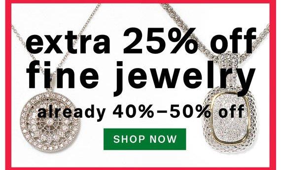 Extra 25% off fine jewelry. Shop Now.