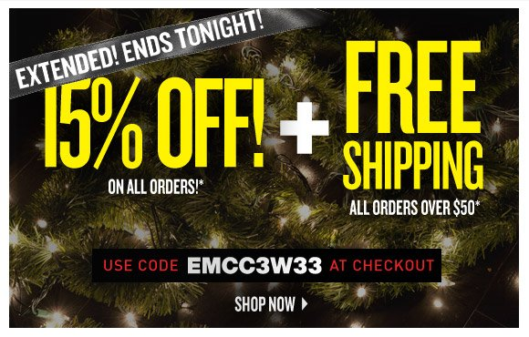 Offer Extended, Ends Tonight! Take 15% Off all orders* + Free Shipping on orders over $50!**
