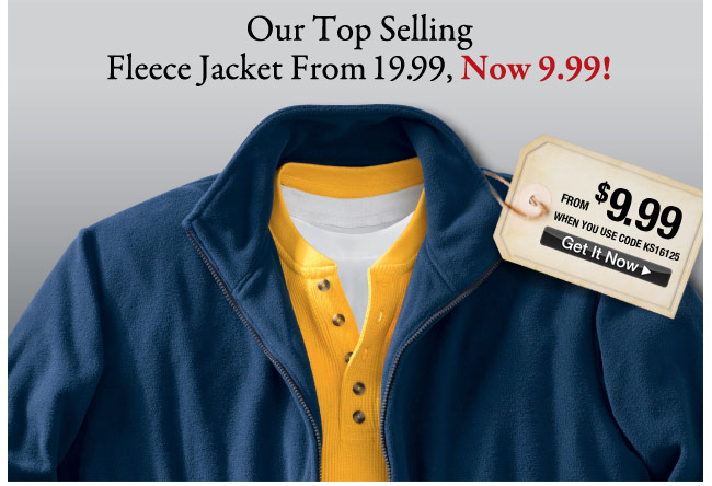 our top selling fleece jacket from 19.99, now 9.99! - click the link below