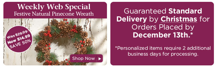 Weekly Web Special & Standard Shipping Deadline