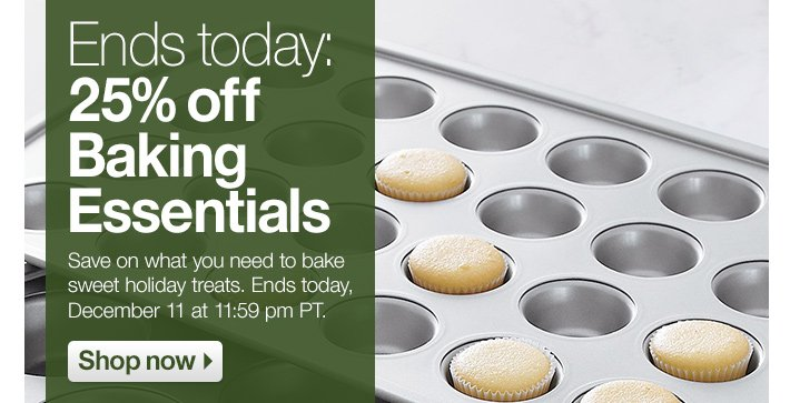 Ends today: 25% off Baking Essentials