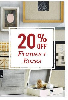 20% off frames + boxes