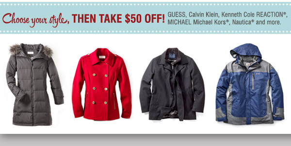 Choose your style, THEN TAKE $50 OFF! Guess, Calven Klein, Kenneth  Cole REACTION®, MICHAEL Michael Kors® and more.