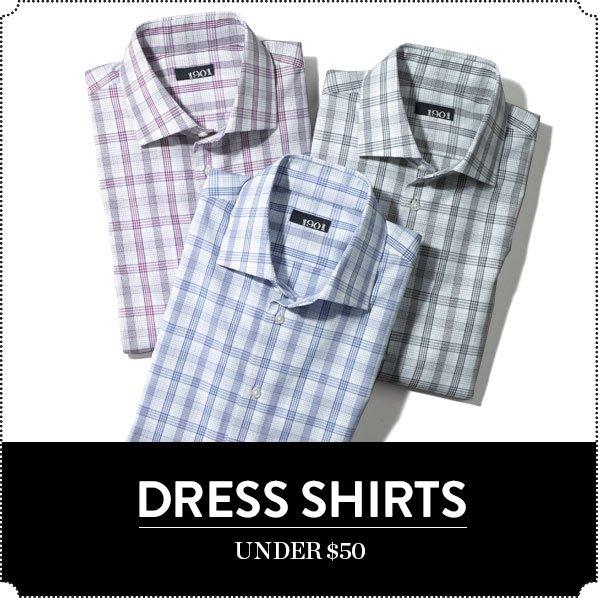 DRESS SHIRTS UNDER $50
