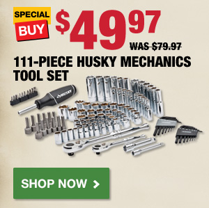 $49.97 111-Piece Husky Mechanics Tool Set