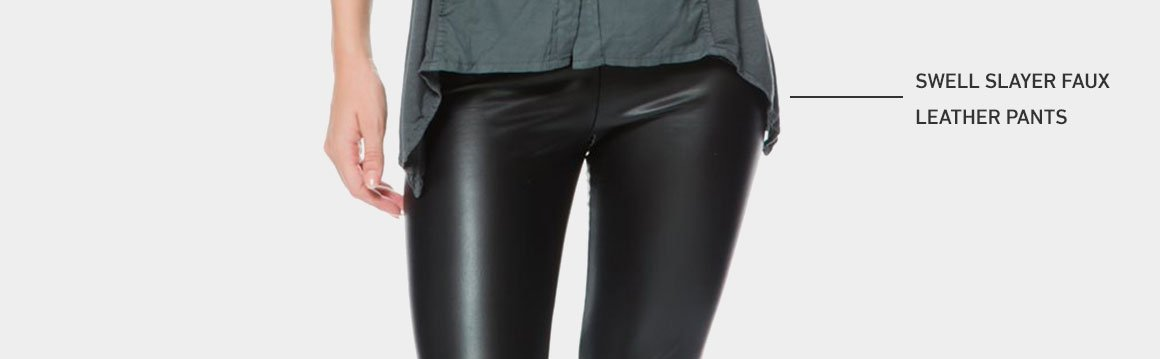 SWELL Slayer Faux Leather Pants
