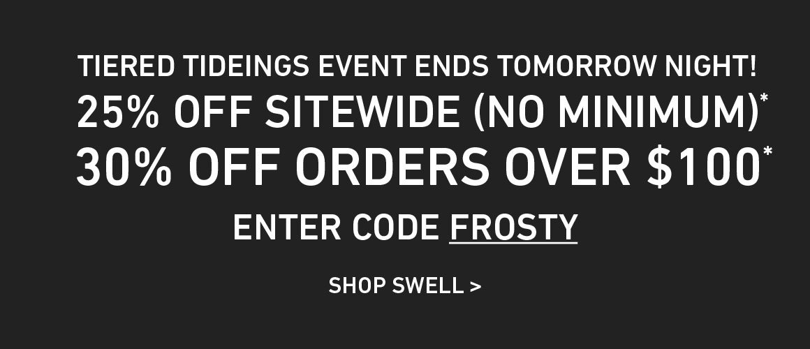 25% Off Site-Wide, and 30% Off $100+ Orders! Enter Code: FROSTY