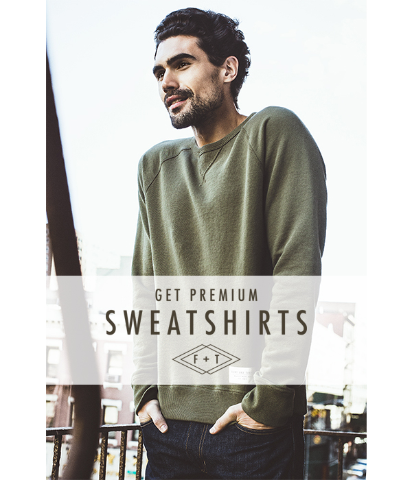 Get premium sweatshirts.