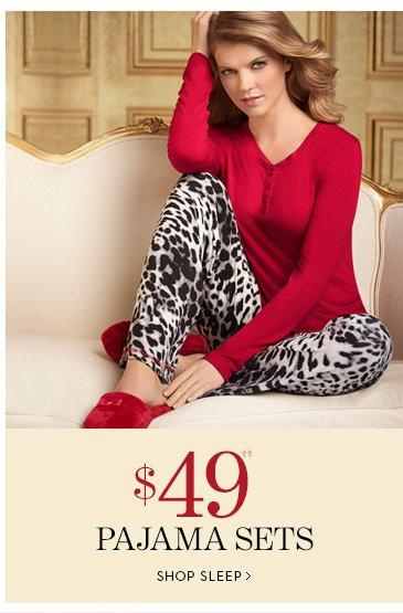 $49 Pajama Sets††.  SHOP SLEEP