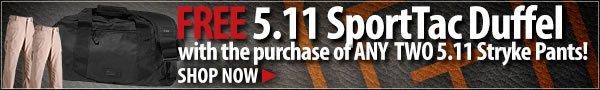 FREE 5.11 SportTac Duffel Bag