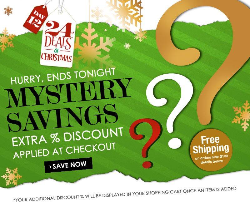 1 Day MYSTERY Site-Wide DISCOUNT! You could get an EXTRA 15% or 10% or 5% OFF everything! SHOP NOW!