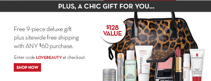 PLUS, A CHIC GIFT FOR YOU... Free 9-piece deluxe gift plus sitewide free shipping with ANY $60 purchase. Enter code LOVEBEAUTY at checkout. SHOP NOW.