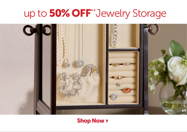 up to 50% OFF** Jewelry Storage - Shop Now