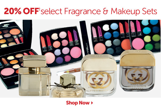 20% OFF+ select Fragrance & Makeup Sets - Shop Now