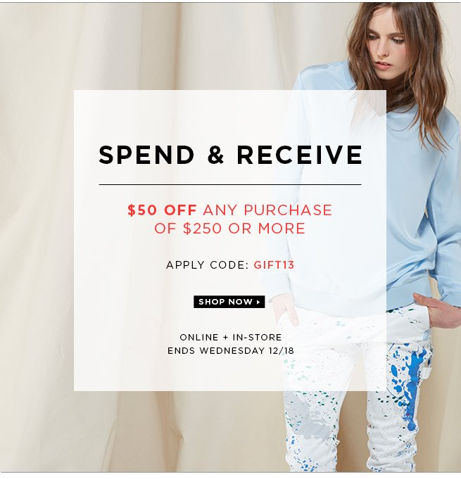 Spend & Receive: $50 Off Any Purchase of $250 or More