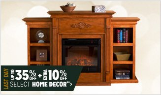 Last Day Up to 35% off + Extra 10% off Select Home Decor**