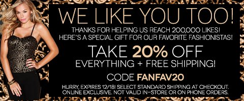 We're celebrating our 200,000 Facebook fans with 20% off your entire purchase + Free Shipping