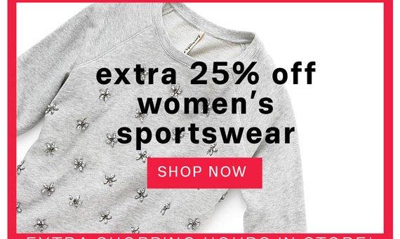 Extra 25% off women's sportswear. Shop Now.