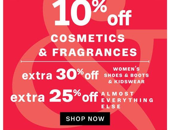 10% off Cosmetics & Fragrances. Shop Now.