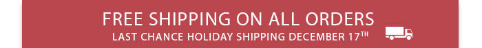 FREE SHIPPINGON ALL ORDERS