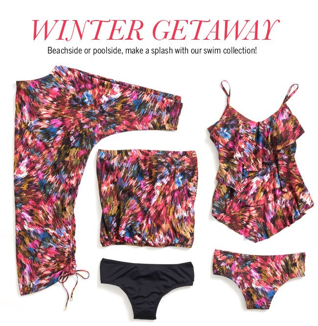 Winter Getaway. Beachside or poolside, make a splash with our swim collection!