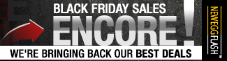 Newegg Flash - Black Friday Sales Encore!