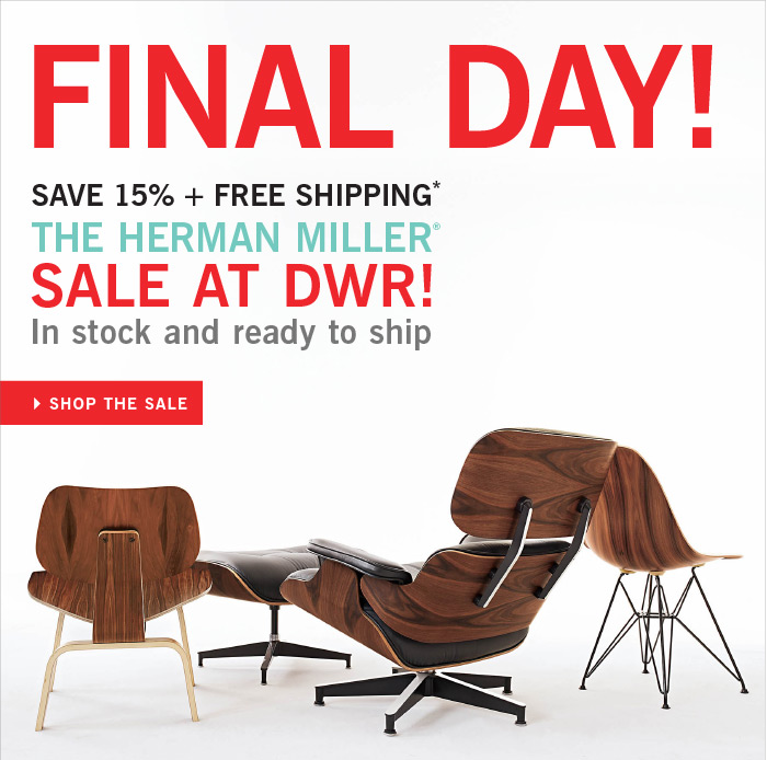 FINAL DAY Save 15% + fREE SHIPPING THE HERMAN MILLER SALE AT DWR! In stock and ready to ship SHOP THE SALE