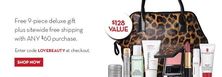 Free 9-piece deluxe gift plus sitewide free shipping with ANY $60 purchase. Enter code LOVEBEAUTY at checkout. SHOP NOW.