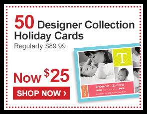 50 Designer Collection Holiday Cards Regularly $89.99 Now $25 - Shop Now ›