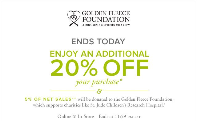 ENDS TODAY - ENJOY AN ADDITIONAL 20% OFF YOUR PURCHASE