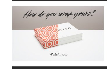 How Do You Wrap Yours? Watch now
