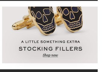 A Little Something Extra: Stocking Fillers. Shop now