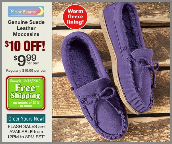 $10 OFF Suede Moccasins