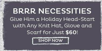 Brrrr Necessities