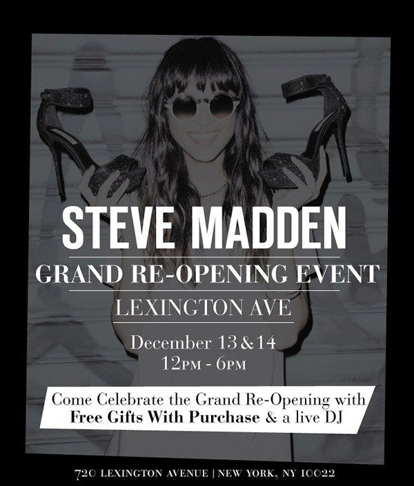 Steve Madden Grand Re-Opening Event! Lexington Ave!