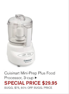Cuisinart Mini-Prep Plus Food Processor, 3-cup - SPECIAL PRICE $29.95 SUGG. $75, 60% OFF SUGG. PRICE