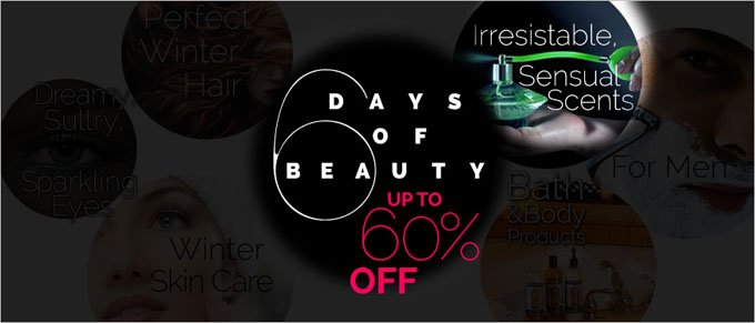 6 Days of Beauty: Irresistible, Sensual Scents.  Up to 60% Off All Fragrances