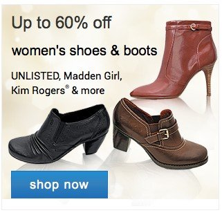 Up to 60% off shoes and boots. Shop now.