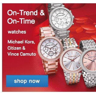 Watches. Shop now.