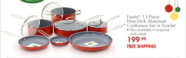 Fiesta® 11-Piece Non-Stick Aluminum Cookware Set in Scarlet-Also available in turquoise and cobalt 199.99 FREE SHIPPING