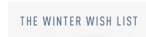 The Winter Wish List