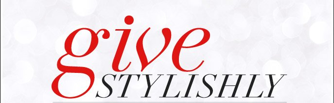 Give Stylishly