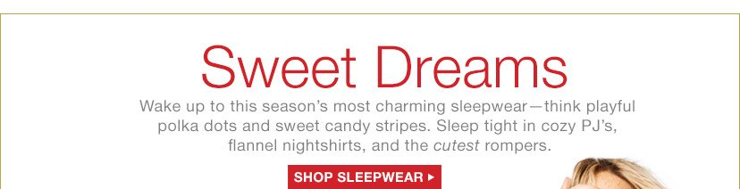 Sweet Dreams | SHOP SLEEPWEAR